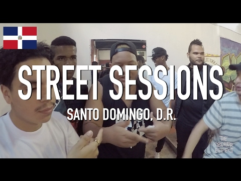 The Cypher Effect - Street Sessions 11 [ Santo Domingo, Dominican Republic ]