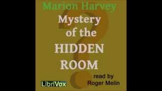 The Mystery of the Hidden Room (FULL Audiobook)
