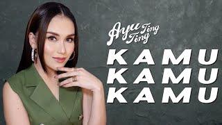 Gambar cover Ayu Ting Ting - Kamu Kamu Kamu [Official Music Video]