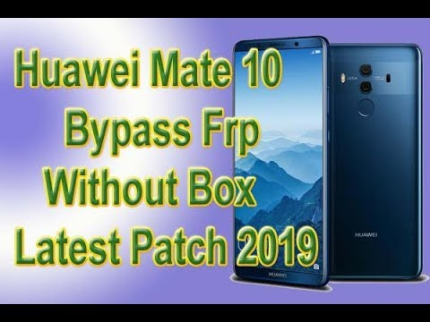 Frp Bypass Huawei Mate 10 Lite (RNE-L21) 8 0 0 Latest