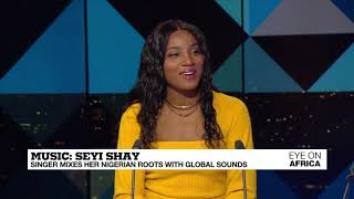 Music: Nigerian Afrobeat Superstar Seyi Shay On FRANCE24!