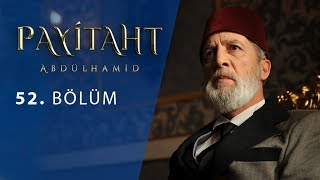 Payitaht Abdulhamid episode 52 with English subtitles Full HD