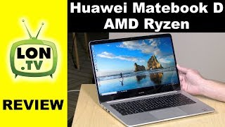 Huawei Matebook D with AMD Ryzen Review - Value packed laptop
