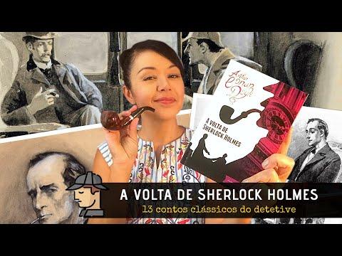 A Volta de Sherlock Holmes, coletânea com contos clássicos do detetive ?