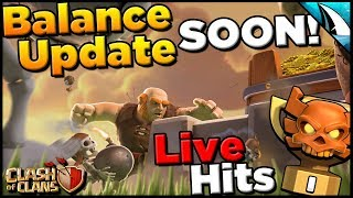 The Update Is Almost Here! Balancing and Live Hits | Clash of Clans