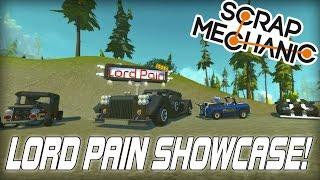 Builder Showcase: Lord Pain! (Scrap Mechanic #125)