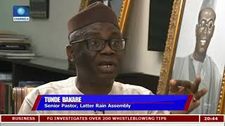 This Is Not The Govt We All Hoped For - Tunde Bakare |Politics Today|