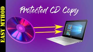 How to Copy Files From a Copy  Protected CD or DVD -2018(No Software Need)