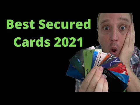 3 Best Secured Credit Cards (2021 Edition)