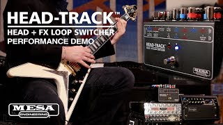 Mesa Boogie Head-Track Head & FX Loop Switcher Video