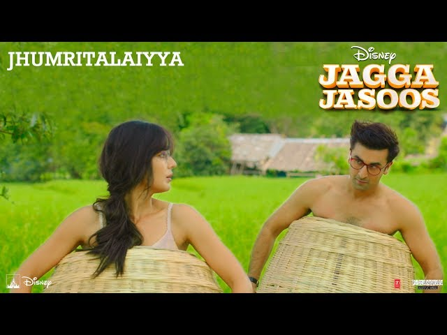 Jhumri Talaiyya Video Song HD | Jagga Jasoos Movie Songs | Ranbir, Katrina