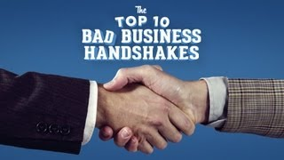 The Top 10 Bad Business Handshakes