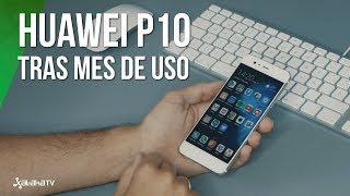 Huawei P10 tras un mes de uso