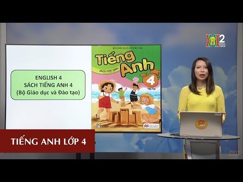 MÔN TIẾNG ANH - LỚP 4   UNIT 14: WHAT DOES HE LOOK LIKE? - LESSON 1  19H45 NGÀY 09.04.2020   HANOITV