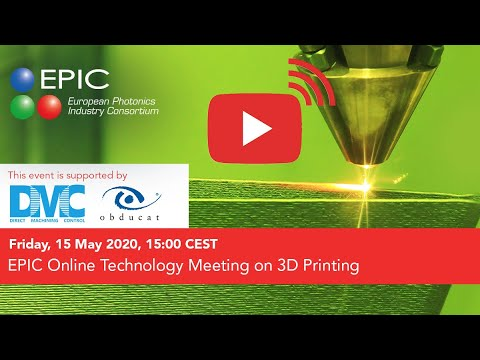 EPIC Online Technology Meeting on 3D Printing