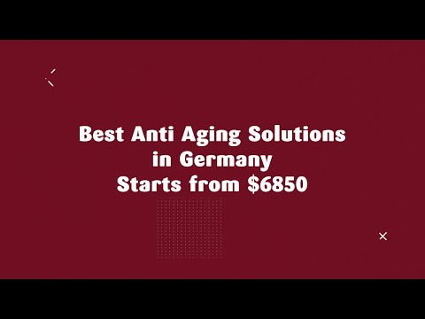 Best-Anti-Aging-Solutions-in-Germany-Starts-from-6850