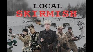 Local Skirmish. Movie. Fenix Movie ENG. War movie