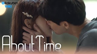 About Time - EP4 | KISS & Lee Sung Kyung's Confession [Eng Sub]