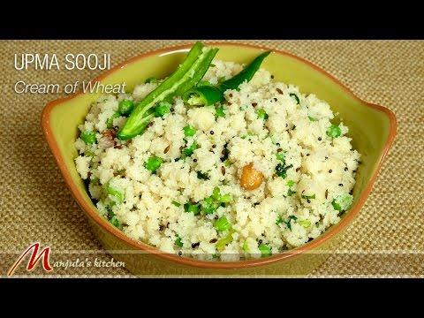 Upma Sooji (Cream of Wheat) Recipe by Manjula