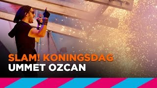 Ummet Ozcan - Live @ SLAM! Koningsdag 2017