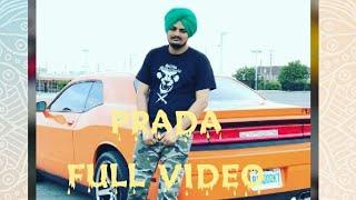 Prada (Full Song) Sidhu Moose Wala || Ft Raja Game Changer || New Punjabi Song 2018 ||