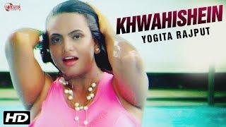 Khwahishein  Yogita Rajput