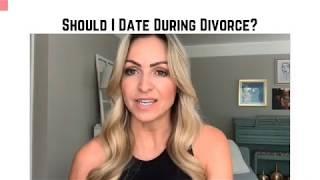 Should I Date During Divorce? (The UnWed, Divorce Support for Women)