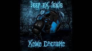 DEEP-EX-SENSE - ХОМО САСПЕНС (Kiryanov Prod.)