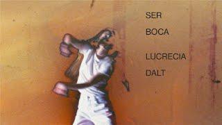 """Lucrecia Dalt – """"Ser boca"""""""