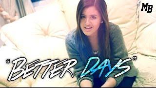 Better Days (Official Music Video)