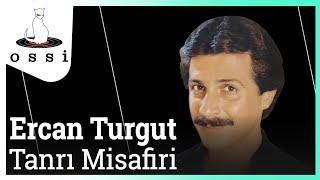 Ercan Turgut / Tanrı Misafiri