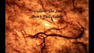 Vein Songs - Swallow The Sun- Don't Fall Asleep