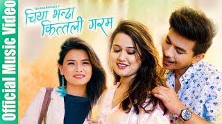 CHIYA BHANDA KITILI GARAM - Jibesh Riyasha kanchan (Official Music Video) Nabin/Milan/Tika