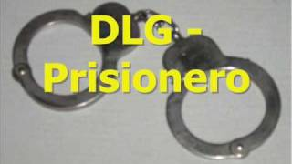 DLG - Prisionero