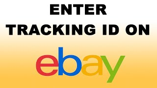 How to Add Tracking Number to eBay Shipped Item