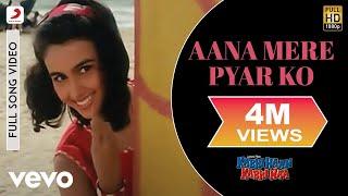 Aana Mere Pyar Ko - Kabhi Haan Kabhi Naa | Shah Rukh