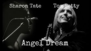 Sharon Tate - Tom Petty - Angel Dream (A Tribute)