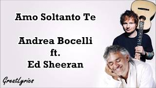 Andrea Bocelli - Amo Soltanto Te (Lyrics & Translate) Ft. Ed Sheeran