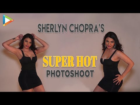 HOTTEST - Sherlyn Chopra's Photoshoot | UNCUT