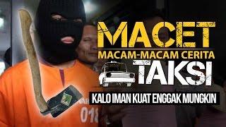"""Download Video """"Kalo Iman Kuat Gak Mungkin Ngelakuin"""" - Macam-macam Cerita Taksi MP3 3GP MP4"""