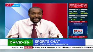 DCI questions Nick Mwendwa, crisis at FKF continues | Sports Chat | Part 3