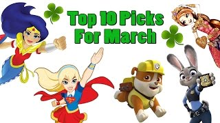 TTPM Top 10 Toys in March