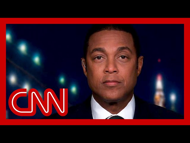 Don Lemon on Trump: Blaming is easy, leading is hard