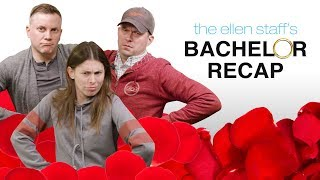 The Ellen Staff's 'Bachelor' Recap: Colton's Fence Jump Revealed!