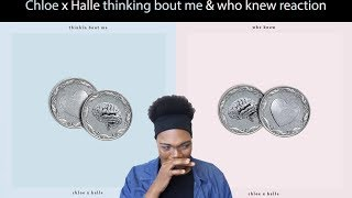 Chloe X Halle: Thinking About Me & Who Knew (Reaction)