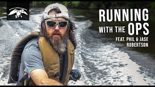 Running With The Ops | Jase And Phil Robertsons Fishing Legacy