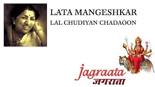 Lata Mangeshkar - Lal Chudiyan Chadhao - YouTube