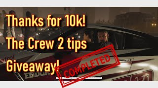 The Crew 2 tips and Giveaway!