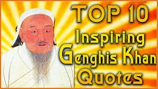 Top 10 Genghis Khan Quotes | Blood and Bone Quotes | Inspirational Quotes