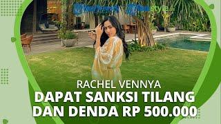 Dianggap Pasang Pelat Mobil Tak Sesuai STNK, Rachel Vennya Diberi Sanksi Tilang dan Denda Rp 500.000